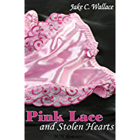 Pink Lace and Stolen Hearts (Friends to Lovers)