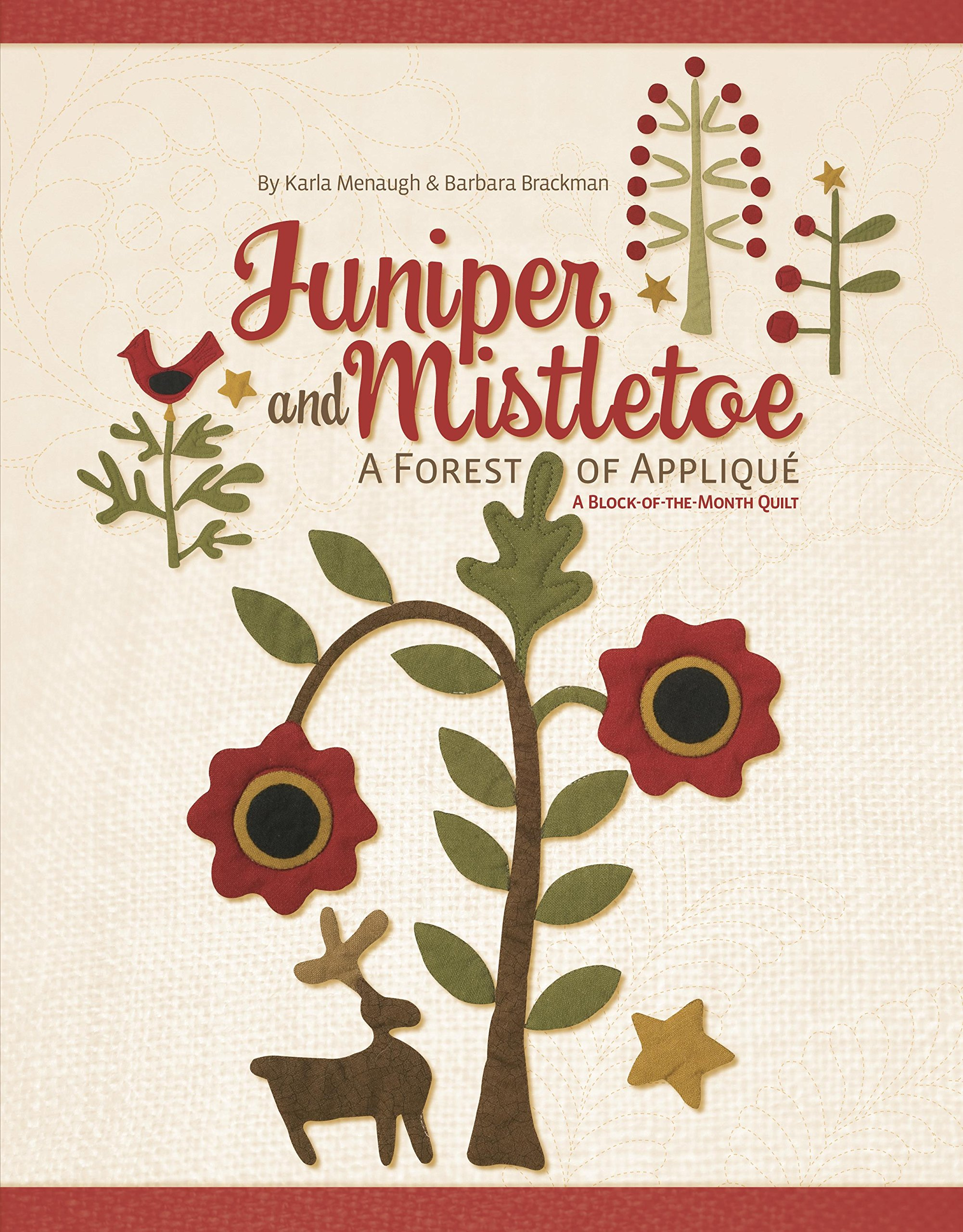 Juniper and Mistletoe: A Forest of Applique