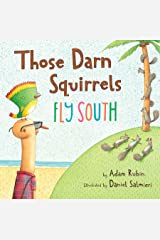 Those Darn Squirrels Fly South Kindle Edition