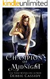 Champion of Midnight: an Urban Fantasy Novel (Chronicles of Midnight Book 2)