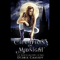 Champion of Midnight: an Urban Fantasy Novel (Chronicles of Midnight Book 2) (English Edition)