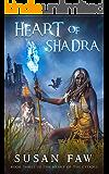 Heart of Shadra (Heart of the Citadel Book 3)