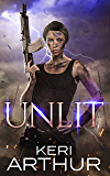 Unlit (A Kingdoms of Earth & Air Novel Book 1)