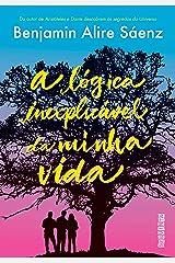 A lógica inexplicável da minha vida (Portuguese Edition) Kindle Edition