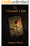 The Viscount's Son (The Viscount's Son Trilogy Book 1)