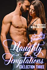 Naughty Temptations: Collection Three Kindle Edition