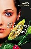 EL LENGUAJE DE LAS FLORES -LB- (S) -Nuevo- (Letras de bolsillo)