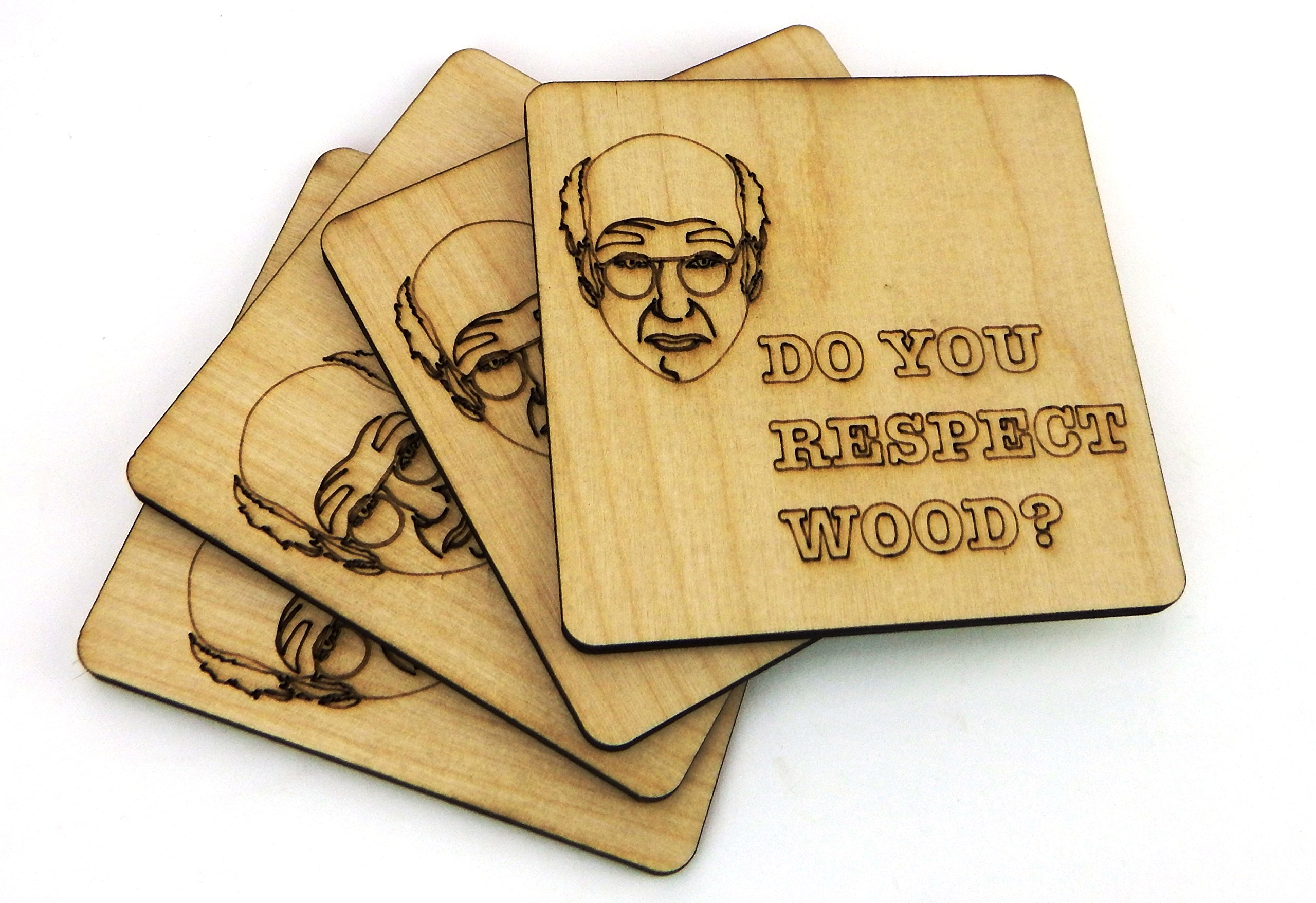 Set of 4 Wooden ''Do You Respect Wood?'' Larry David Coasters by Wooden Shoe Designs (Image #6)