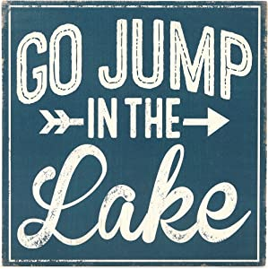 Open Road Brands Go Jump in The Lake Wood Wall Decor - 11.25 Inch x 11.25 Inch Sign for Lake House, Man Cave, or Cabin