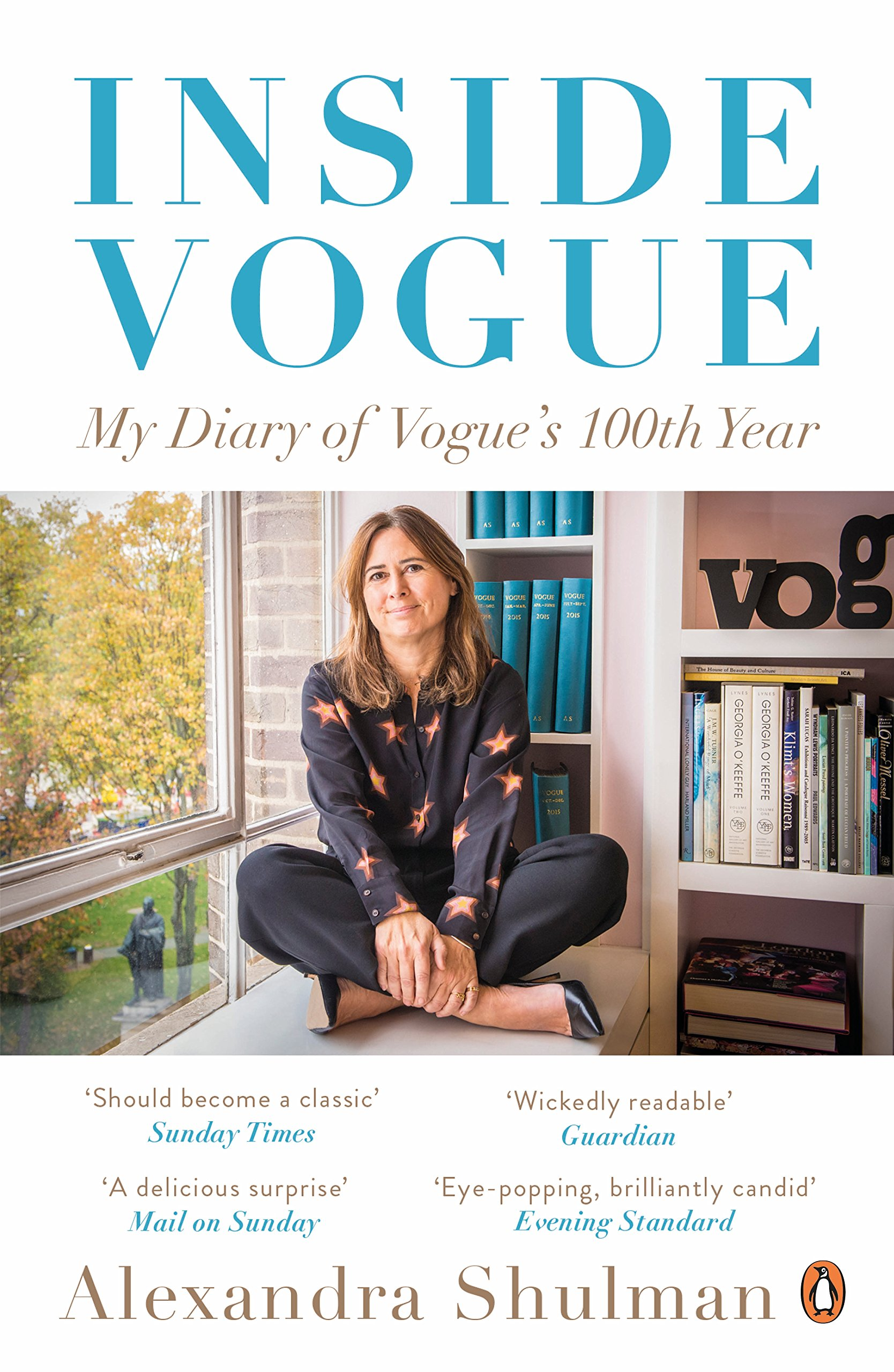 Inside Vogue: A Diary of My 100th Year Idioma Inglés : My Diary Of Vogues 100th Year: Amazon.es: Shulman, Alexandra: Libros en idiomas extranjeros