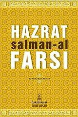 The Biography of Salman Al-Farisi (R.A) Kindle Edition
