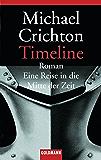 Timeline: Eine Reise in die Mitte der Zeit - Roman (Allemand)
