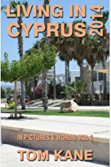 Living in Cyprus: 2014 Kindle Edition