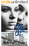 Long Gone Cat: A Friends to Lovers Second Chance Romance