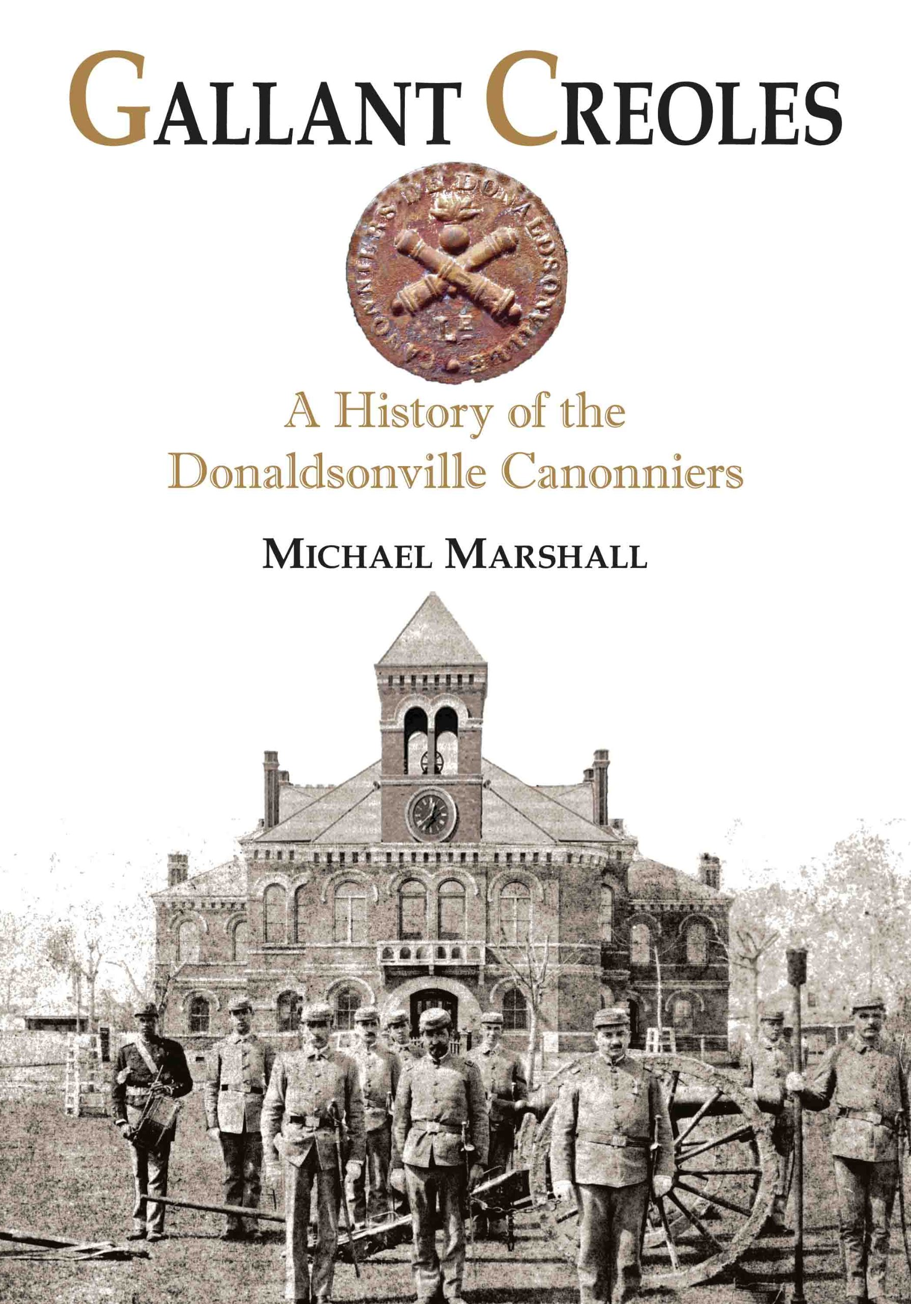 Download Gallant Creoles: A History of the Donaldsonville Canonniers pdf epub