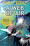 A Web of Air (Fever Crumb Triology Book 2)
