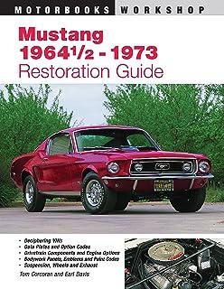 Mustang restoration handbook don taylor 0075478640294 amazon mustang 1964 12 73 restoration guide motorbooks workshop fandeluxe Image collections