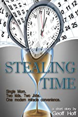 Stealing Time Kindle Edition