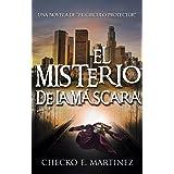 El Misterio de la Máscara: Una novela de fantasia, misterio y suspense (El Circulo Protector nº 2) (Spanish Edition)