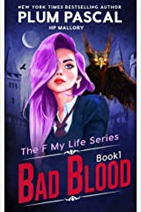 Bad Blood: An Academy Romance Series (Reverse Harem) (The F My Life Series Book 1) Kindle Edition