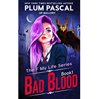 Bad Blood: An Academy Romance Series (Reverse Harem) (The F My Life Series Book 1)