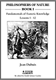 The Fundamentals of Esoteric Knowledge: An Introductory Course, Lessons 1 - 12 (PHILOSOPHERS OF NATURE) (English Edition)