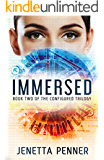 Immersed: Book #2 in the Configured Trilogy