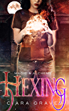 Hexing (Magic & Alchemy Book 1)