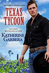 Texas Tycoon (Whiskey River Series Book 3) Kindle Edition