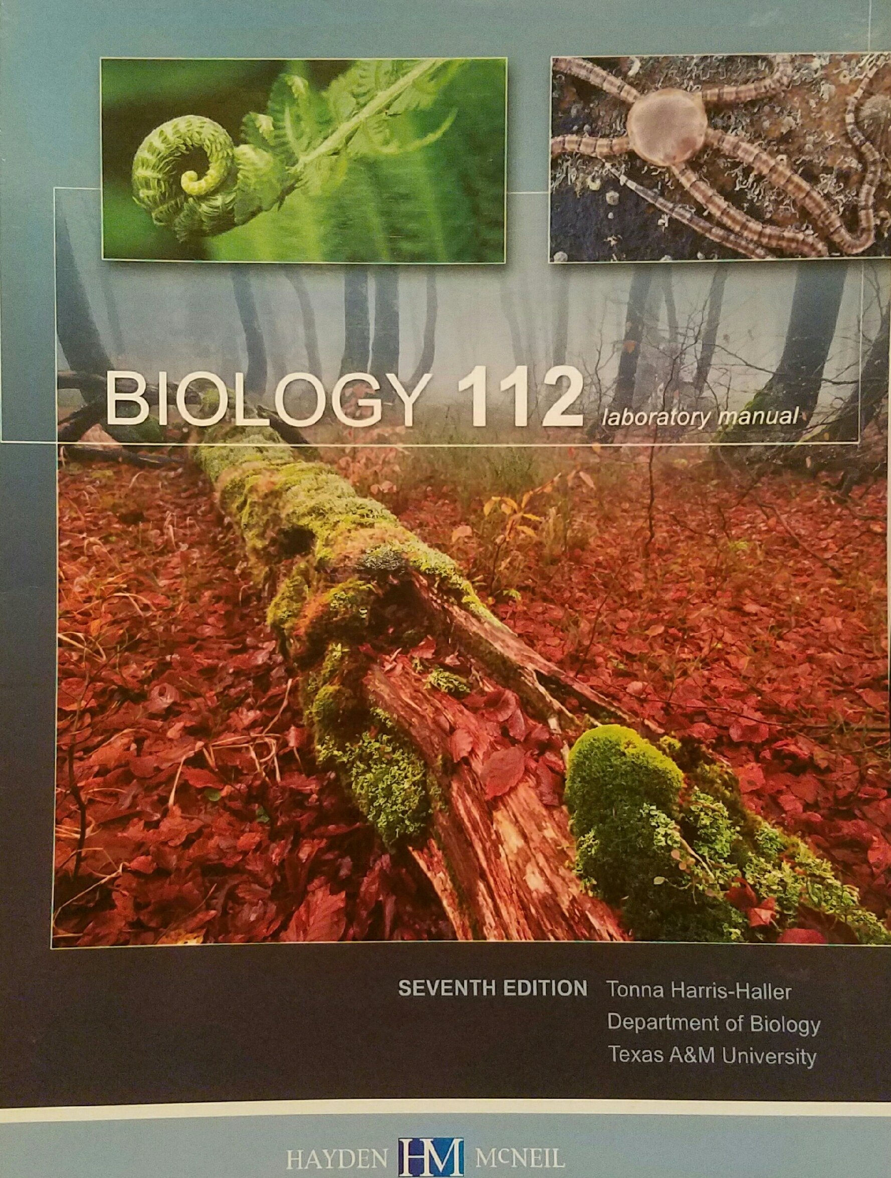 Biology 112 Laboratory Manual Texas A&M: Tonna Harris-Haller:  9780738049229: Amazon.com: Books