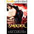 Smolder: a paranormal romance (Underground Encounters Book 1)