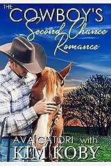 The Cowboy's Second Chance Romance Kindle Edition