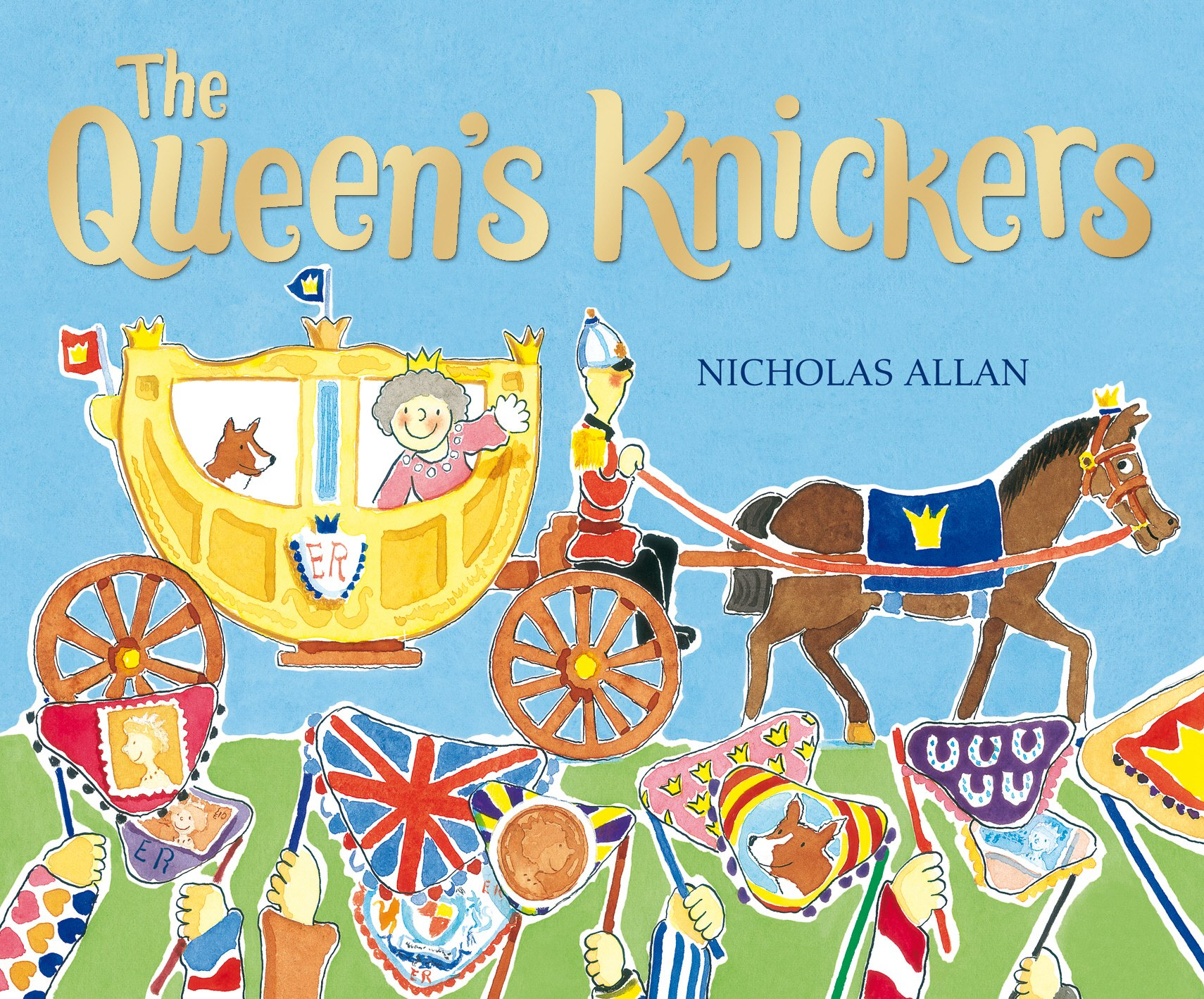 The Queen's Knickers: Amazon.co.uk: Allan, Nicholas: Books