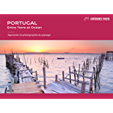 Expérience Photo : Portugal, Entre Terre et Océan: French version