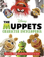 Muppets Character Encyclopedia: More Than 150 Muppets from Animal to Zoot