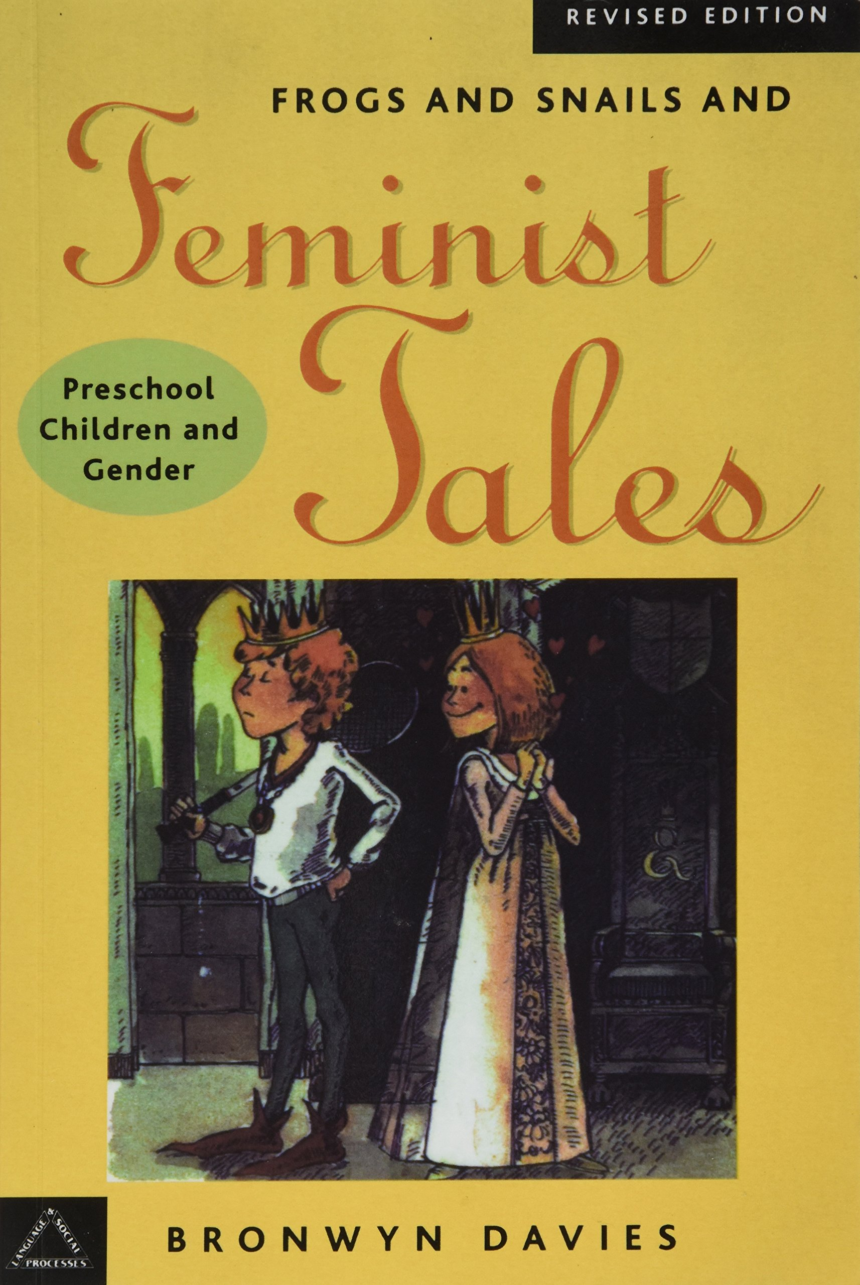Frogs and Snails and Feminist Tales: Preschool Children and Gender (Language and Social Processes) by Brand: Hampton Pr