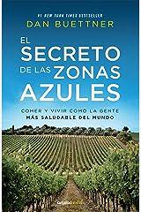 El secreto de las zonas azules (Colección Vital): Comer y vivir como la gente más saludable del mundo (Spanish Edition) eBook Kindle