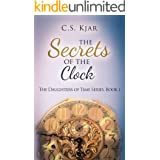 The Secrets of the Clock (The Daughters of Time Book 1)