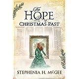 The Hope of Christmas Past: A family Christmas time travel novella