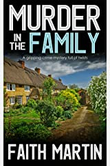 MURDER IN THE FAMILY a gripping crime mystery full of twists (DI Hillary Greene Book 5) Kindle Edition