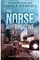 The Norse Directive: A Sean Wyatt Archaeological Thriller (Sean Wyatt Adventure Book 5) Kindle Edition