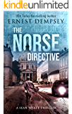 The Norse Directive: A Sean Wyatt Archaeological Thriller (Sean Wyatt Adventure Book 5)