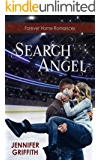 Search Angel: A Small Town Reunion Romance (Forever Home Romances Book 2)