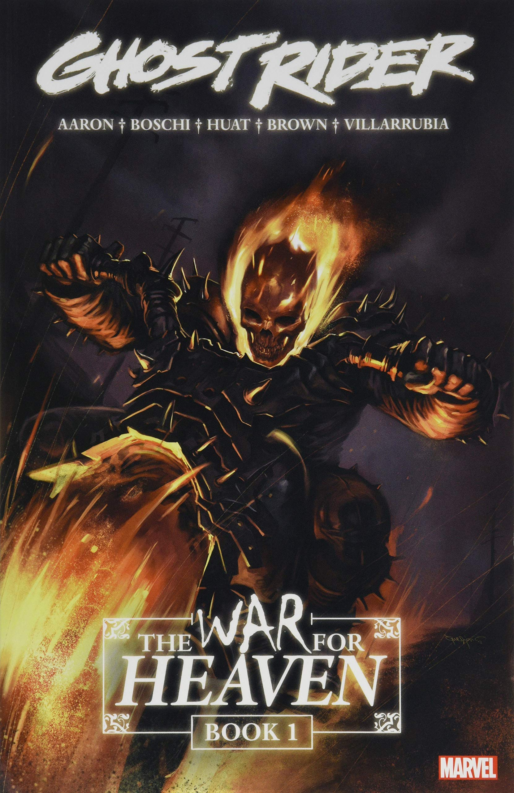 Paperback by Moore Stuart; Aaron Jason;... Ghost Rider 1 : The War for Heaven