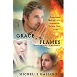 Grace in the Flames (Grace Series Book 1)