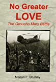 No Greater Love: The Groucho Marx Battle