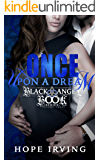 Once Upon A Dream (The Black Angel Book Series 3)