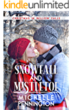 Snowfall and Mistletoe (Christmas in Willow Falls Book 3)