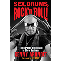 Sex, Drums, Rock 'n' Roll!: The Hardest Hitting Man in Show Business book cover