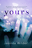 Yours: A Standalone Contemporary Romance
